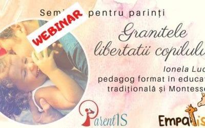 Granițele libertății copilului – webinar pentru părinți – 13 martie 2020