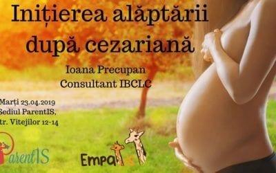Inițierea alăptării după cezariană – 23 aprilie 2019